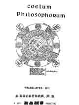 """Coelum Philosophorum"" or ""Faithfull Directions"", translated by S. Bacstrom"